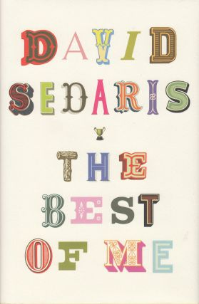 The Best of Me. David Sedaris
