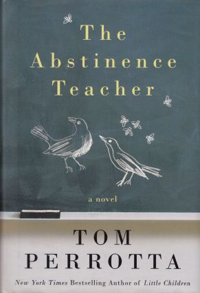 The Abstinence Teacher. Tom Perrotta