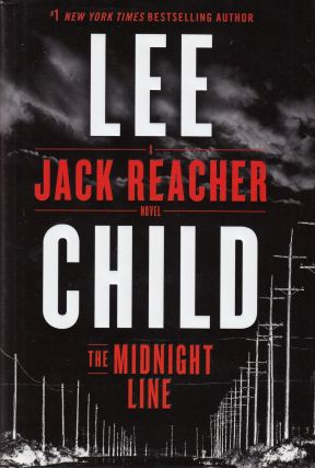 The Midnight Line - A Jack Reacher Novel. Lee Child