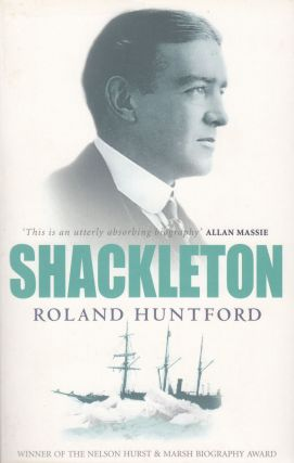 Shackleton. Roland Huntford