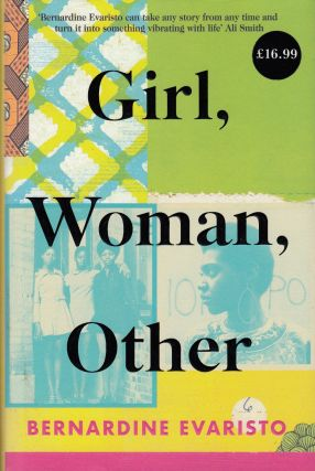 Girl, Woman, Other. Bernardine Evaristo