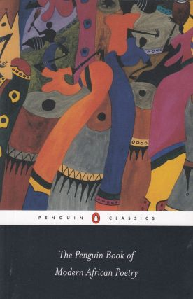 The Penguin Book of Modern African Poetry. Gerald Moore, Ulli Beier
