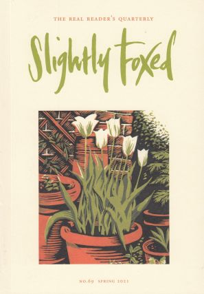 Slightly Foxed Quarterly, Spring 2021. Hazel Wood Gail Pirkis
