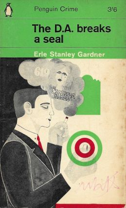 The DA Breaks a Seal. Erle Stanley Gardner