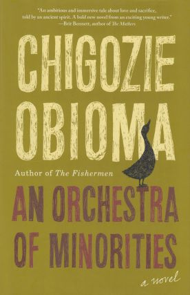 An Orchestra of Minorities. Chigozie Obioma