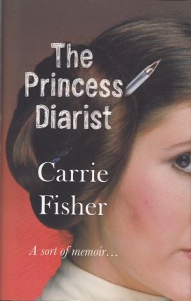 The Princess Diarist. Carrie Fisher