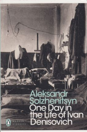 One Day In The Life Of Ivan Denisovich. Aleksandr Solzhenitsyn