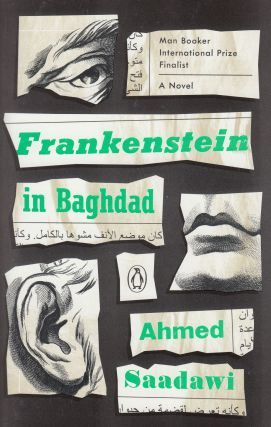 Frankenstein in Baghdad: A Novel. Ahmed Saadawi