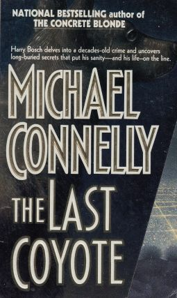 The Last Coyote. Michael Connelly