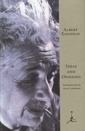 Ideas and Opinions. Albert Einstein