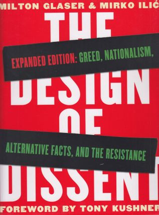 The Design of Dissent, Expanded Edition: Greed, Nationalism, Alternative Facts, and the...