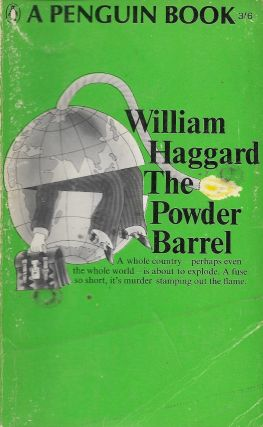 The Powder Barrel. William Haggard