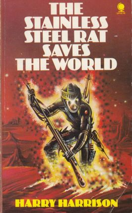 The Stainless Steel Rat Saves the World. Harry Harrison