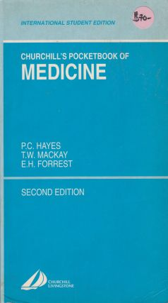 Churchill's Pocketbook of Medicine (2d edition). P C. Hayes