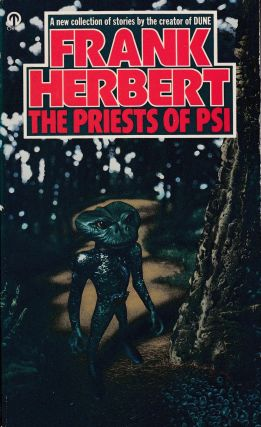 The Priests of Psi. Frank Herbert