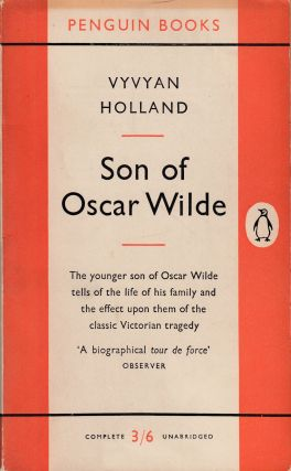 Son of Oscar Wilde. Vyvyan Holland