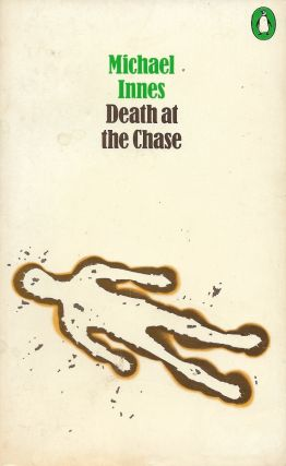 Death at the Chase. Michael Innes