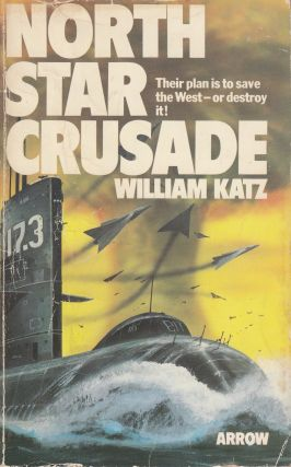 North Star Crusade. William Katz