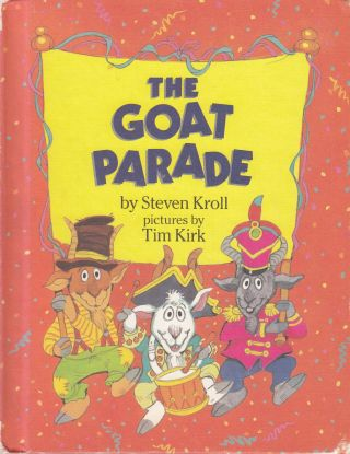 The Goat Parade. Steven Kroll