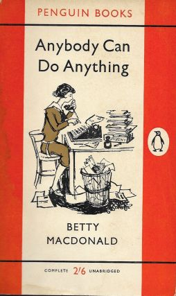 Anybody Can Do Anything. Betty Macdonald