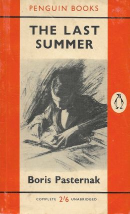 The Last Summer. Boris Pasternak
