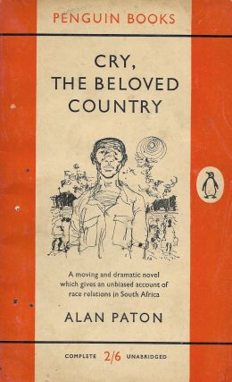 Cry, the Beloved Country. Alan Paton