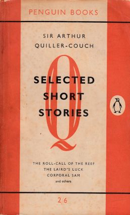 Selected Short Stories. Arthur Quiller-Couch