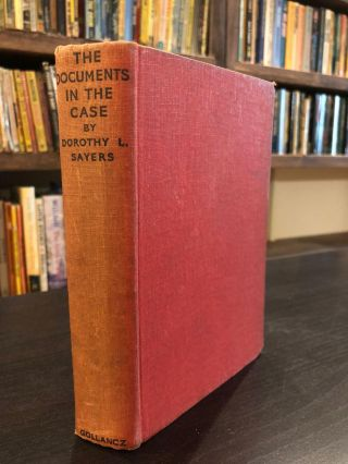 The Documents in the Case. Robert Eustace Dorothy Sayers