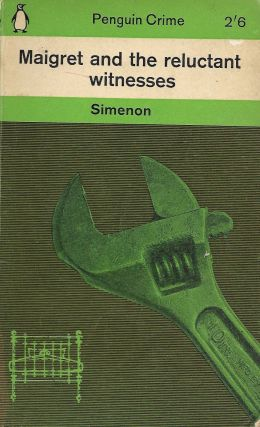 Maigret and the Reluctant Witness. Georges Simenon