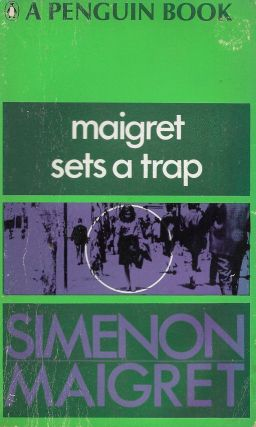 Maigret Sets a Trap. Georges Simenon