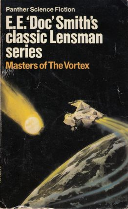 Masters of the Vortex (Lensman series). EE Doc Smith