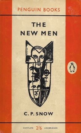 The New Men. C P. Snow.