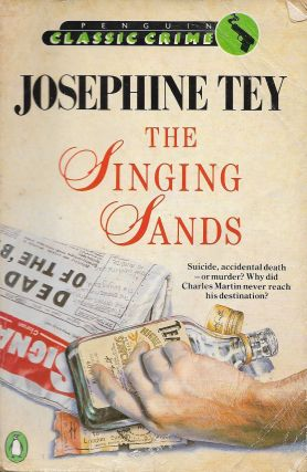 The Singing Sands. Josephine Tey