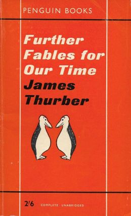Further Fables for Our Time. James Thurber.