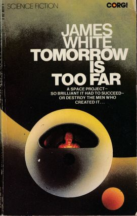 Tomorrow is too Far. James White