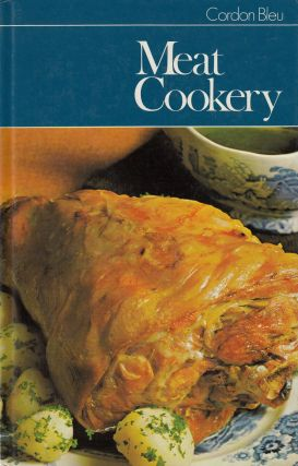 Cordon Bleu: Meat Cookery