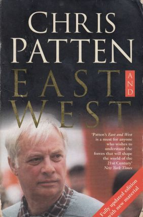 East and West. Chris Patten