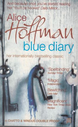 Blue Diary and Blackbird House. Alice Hoffman