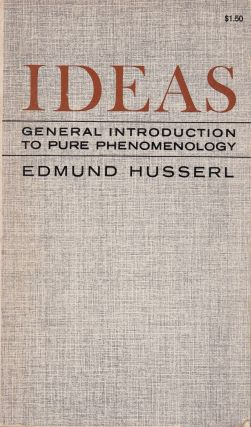 Ideas: General Introduction to Pure Phenomenology. Edmund Husserl