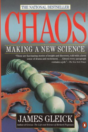 Chaos: Making a New Science. James Gleick