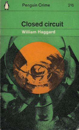 Closed Circuit. William Haggard