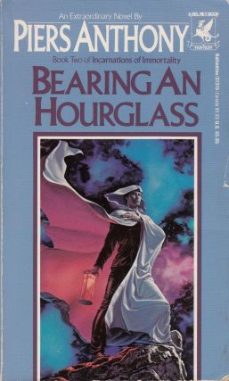 Bearing an Hourglass (Book Two of Incarnations of Immortality). Piers Anthony