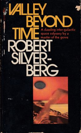 Valley Beyond Time. Robert Silverberg.