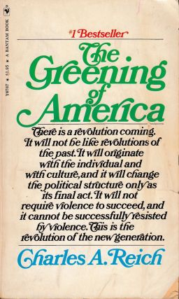 The Greening of America. Charles A. Reich