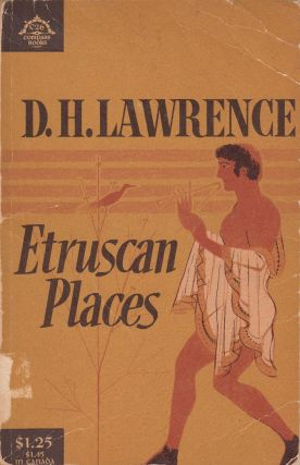 Etruscan Places. D H. Lawrence