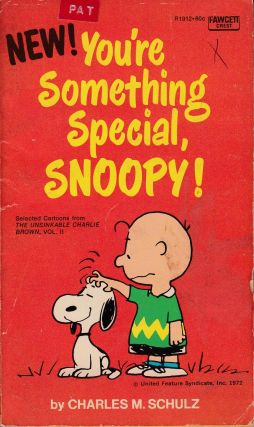 You're Something Special, Snoopy! Charles M. Schulz.