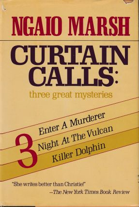Curtain Calls: Enter a Murdere, Night at the Vulcan, Killer Dolphin (Three Great Mysteries)....