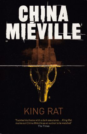 King Rat. China Mieville.