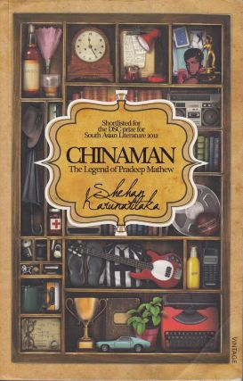 Chinaman: The Legend of Pradeep Mathew. Shehan Karunatilaka