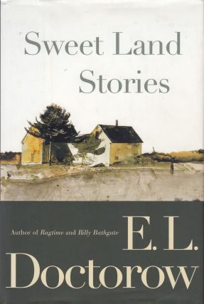 Sweet Land Stories. E L. Doctorow.